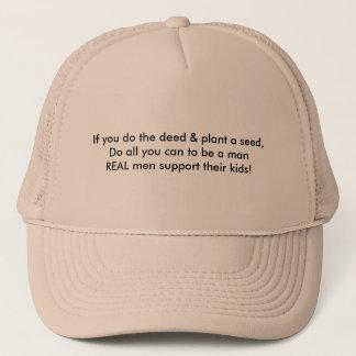 Real Men Support Their Kids Trucker Hat