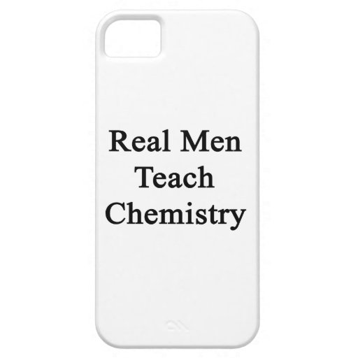 Real Men Teach Chemistry iPhone 5 Cases