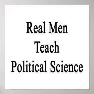 Real Men Teach Political Science Print
