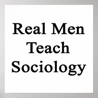 Real Men Teach Sociology Posters