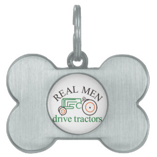 Real Men Tractor Pet Tag