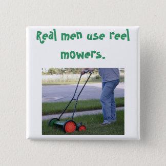 """""""Real men use reel mowers"""" pin"""