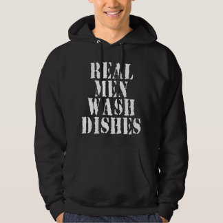 Real Men Wash Dishes Hoodie