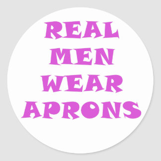 Real Men Wear Aprons Classic Round Sticker