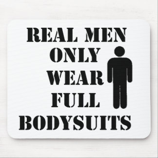 Real Men Wear Full Body Suits Scuba Diving Humor Mouse Pad