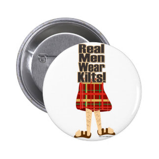 Real Men Wear Kilts Pin