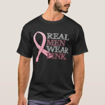 Real Men Wear Pink ($24.95) T-Shirt