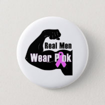 Real Men Wear Pink Breast Cancer Button