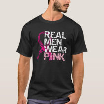 Real Men Wear Pink - Breast Cancer T-Shirt