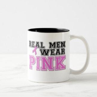 Real Men Wear PINK! Coffee Mug