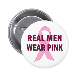 Real Men Wear Pink for Breast Cancer Awareness Button