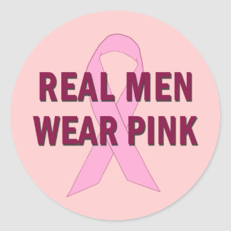 Real Men Wear Pink for Breast Cancer Awareness Classic Round Sticker