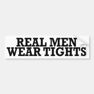 Real men wear tights bumper sticker