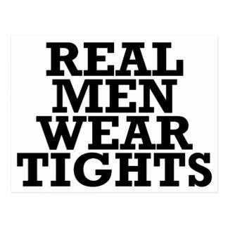Real men wear tights postcard
