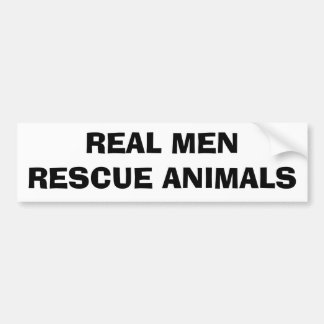 REAL MENRESCUE ANIMALS BUMPER STICKER
