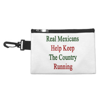 Real Mexicans Help Keep The Country Running Accessory Bags