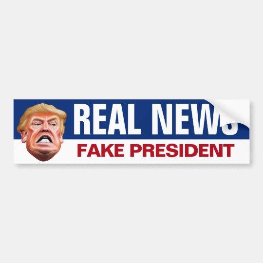 Real News Fake President Anti Trump Bumper Sticker