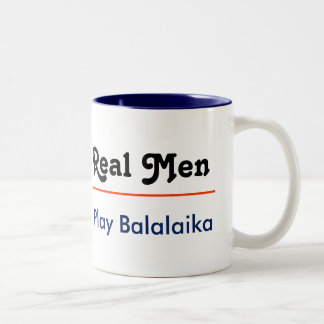 Real one Play balalaika Two-Tone Coffee Mug