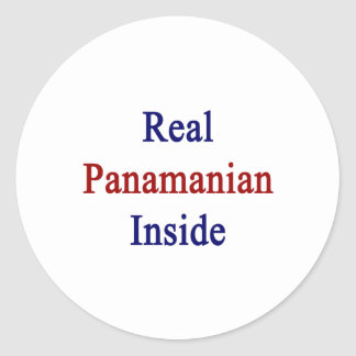 Real Panamanian Inside Classic Round Sticker