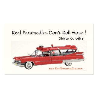 Real Paramedics Dont Roll Hose Business Card