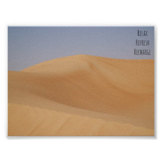 Real photo of sand dunes with Relax quote Poster