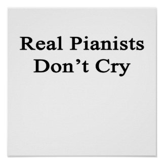 Real Pianists Don't Cry Poster