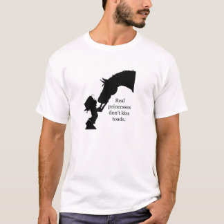real princesses don't kiss toads T-Shirt