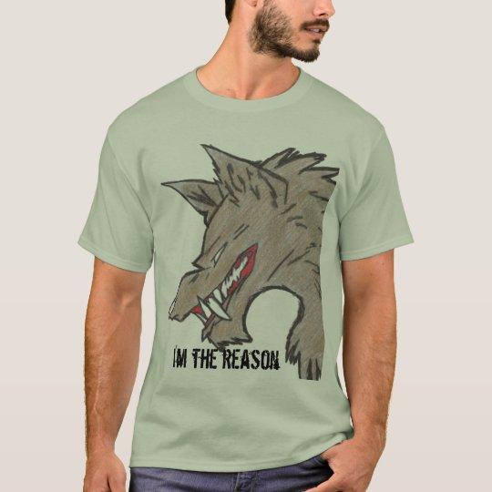real reason T-Shirt