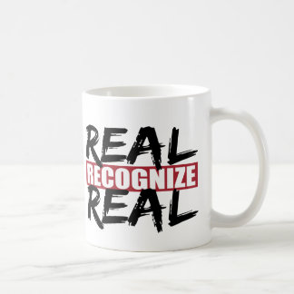 real recognize real coffee mug