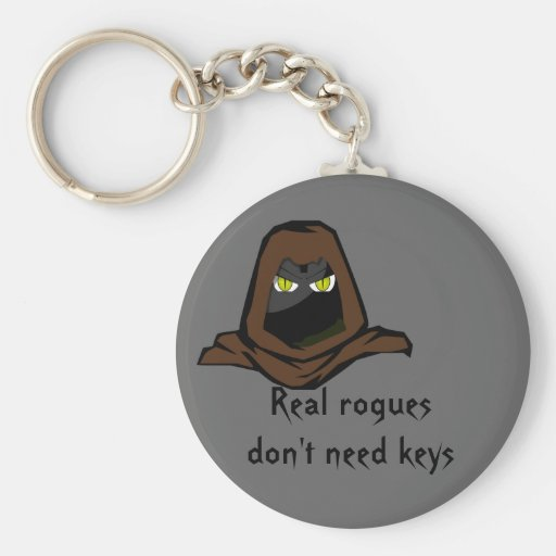 Real rogues don't need keys key chains