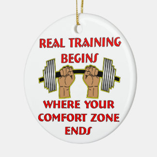 Real Training Begins Where Your Comfort Zone Ends Double-Sided Ceramic Round Christmas Ornament