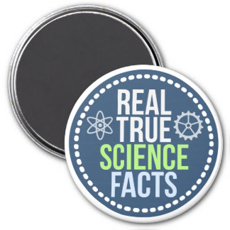 Real True Science Facts Magnet