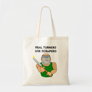 Real Turners UseScrapers Funny Woodturning Cartoon Tote Bag
