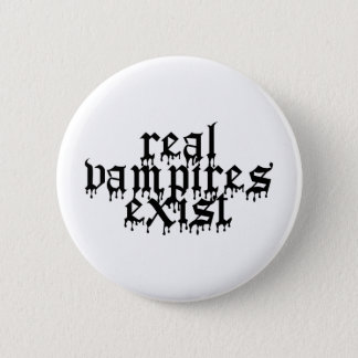 Real Vampires Exist Button