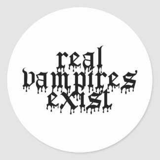 Real Vampires Exist Classic Round Sticker