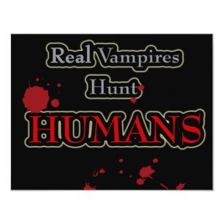 Real Vampires Hunt HUMANS! Card