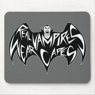 Real Vampires Wear Capes Dracula Mouse Pad
