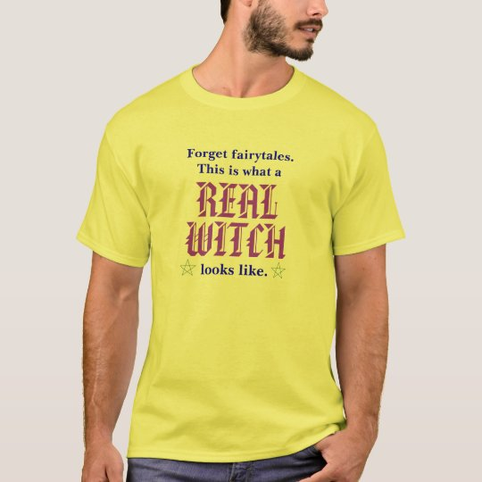 Real Witch T-Shirt