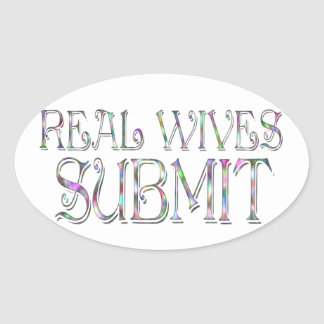 Real Wives Submit Oval Sticker