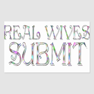 Real Wives Submit Rectangular Sticker