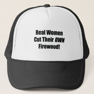 Real Woman Cut Their Own Firewood Power Tools/Wood Trucker Hat