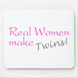 Real Woman Make Twins (Pink) Mousepad