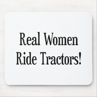 Real Woman Ride Tractor Mouse Pad