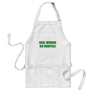 Real Women Do Burpees Adult Apron