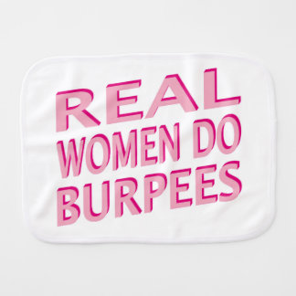 Real Women Do Burpees Burp Cloth