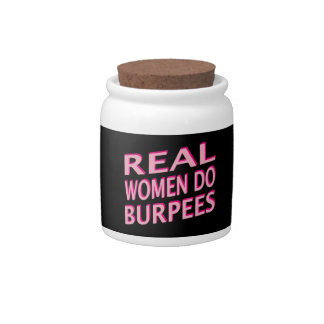 Real Women Do Burpees Candy Dishes