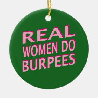 Real Women Do Burpees Ceramic Ornament