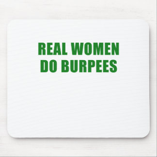Real Women Do Burpees Mouse Pad