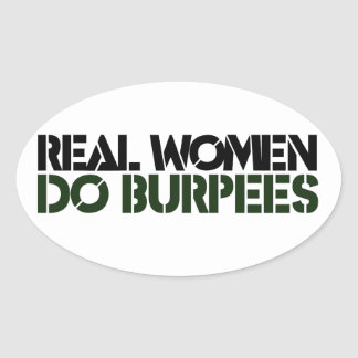 Real Women do BURPEES Oval Sticker