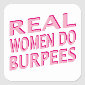 Real Women Do Burpees Square Sticker